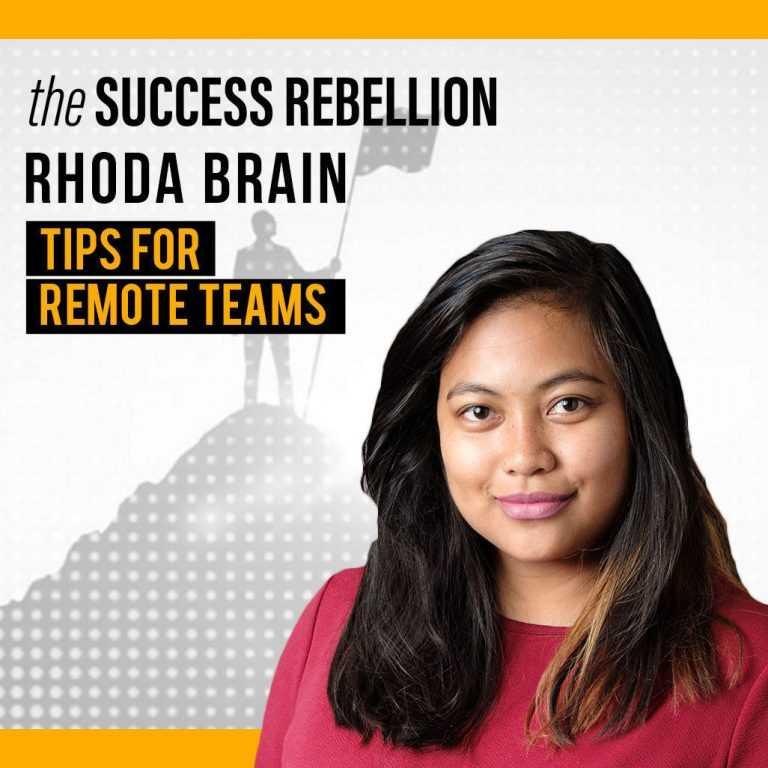 5: The Success Rebellion Podcast EP 05: Rhoda Brain
