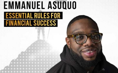 EP 06: Emmanuel Asuquo – Renowned Financial Advisor on Creating Financial Freedom