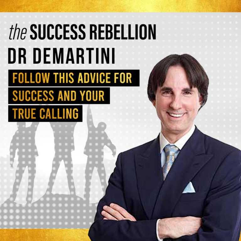 8: EP 08: Dr John Demartini on The Universal Principles of Success and Personal Development